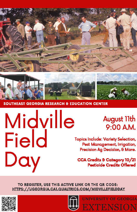 Midville Field Day Wednesday August 11 9:00 AM Southeast Research and Education Center  Midville GA