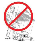 Do not operate lawn mowers if there are strong winds, thunderstorms or fog in the area.
