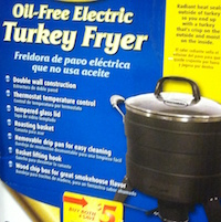 Oil-free electric fryers are another option for home chefs who want to fry their holiday turkey without the fear of boiling hot oil.