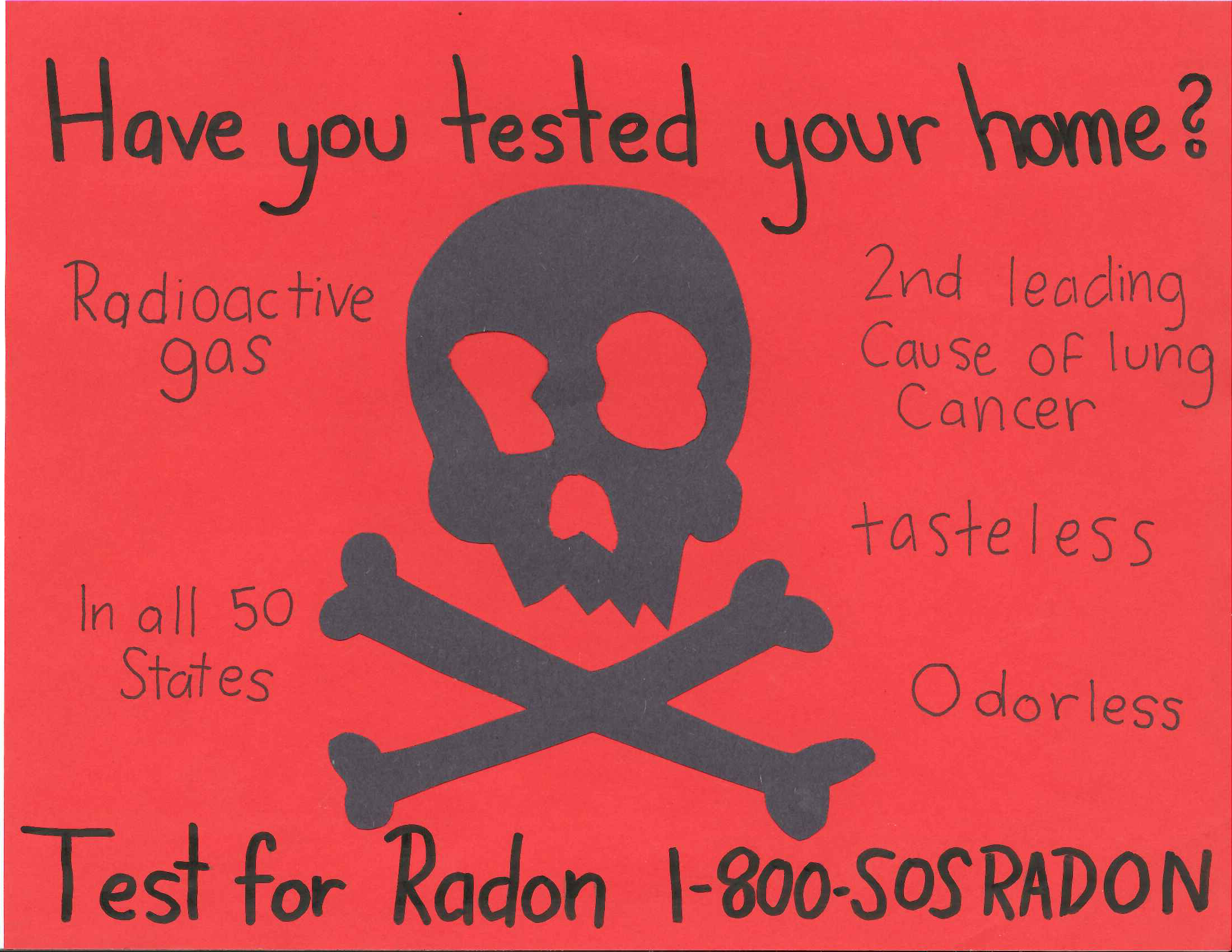 """Eliza Everson, an eighth-grader from Athens, Georgia, took home second place in Georgia's Radon Poster Contest for her informative poster featuring a skull and cross bones and the question, """"Have you tested your home?"""""""