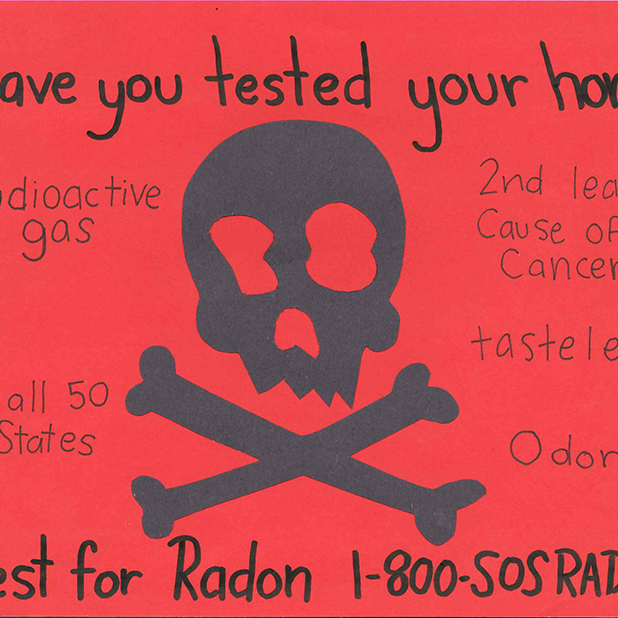 "Eliza Everson, an eighth-grader from Athens, Georgia, took home second place in Georgia's Radon Poster Contest for her informative poster featuring a skull and cross bones and the question, ""Have you tested your home?"""