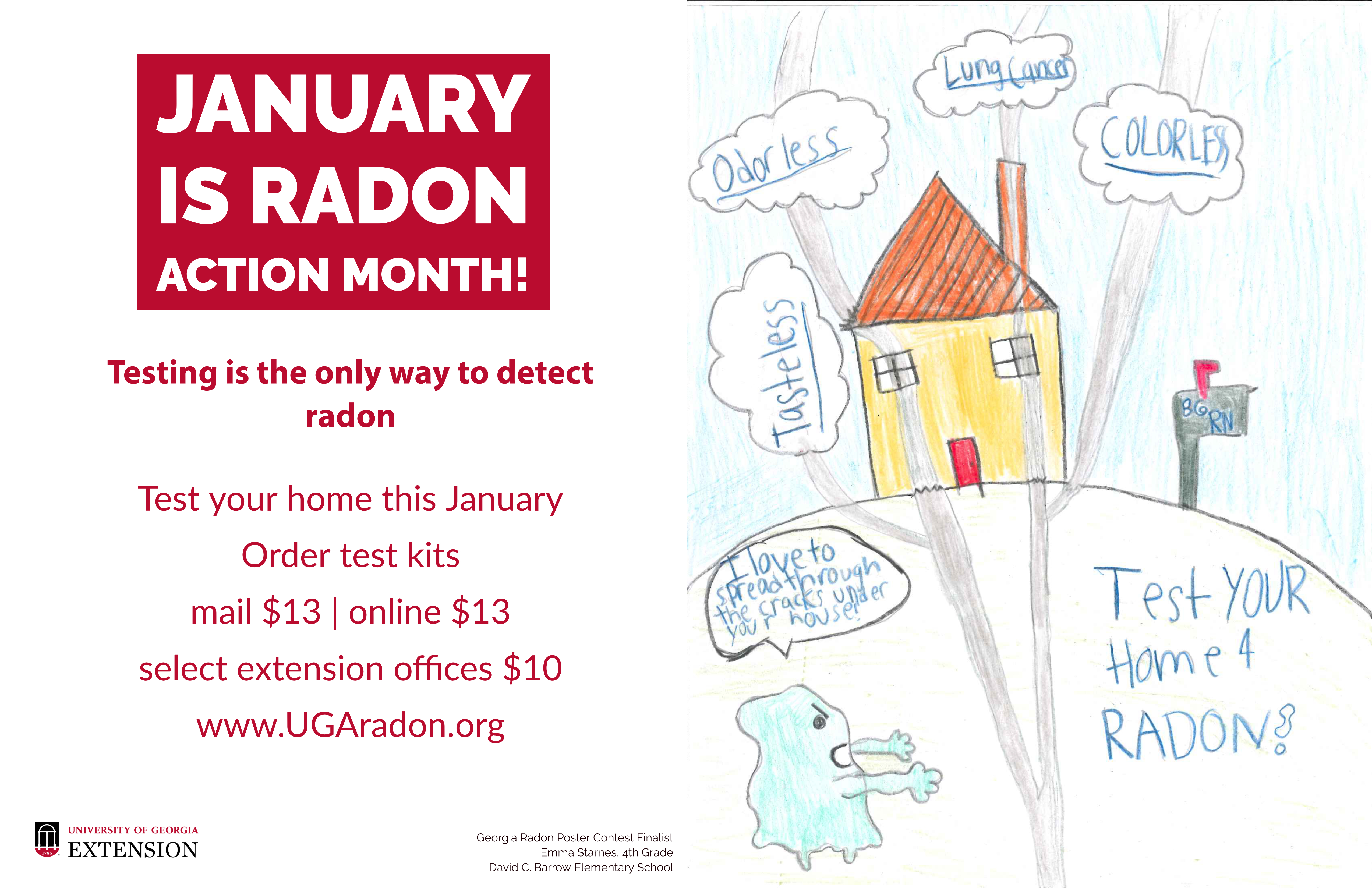 Emma Starnes, a fourth-grade student at David C. Barrow Elementary School in Athens, Georgia, was named a finalist in the 2019 UGA Extension Radon Education Program Poster Contest.