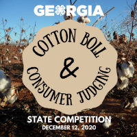 The 2020 Georgia 4-H State Cotton Boll and Consumer Judging Competition first place Senior Team winners and High Overall Individual will receive Georgia Master 4-H'er status, be honored at Georgia State 4-H Congress in July in Atlanta, and represent Georgia in the Consumer Decision Making contest at Western National Roundup in January 2021 in Denver, Colorado.