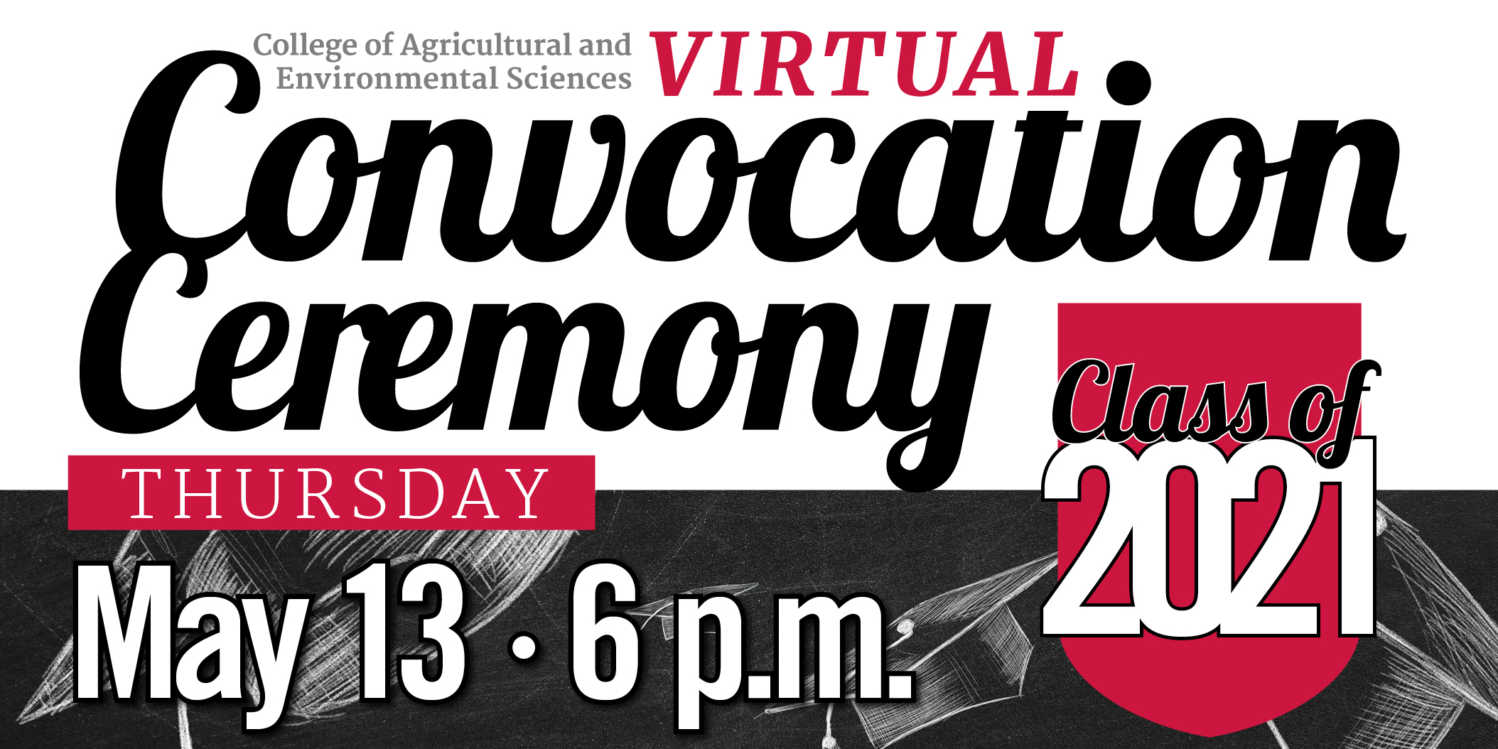 The UGA College of Agricultural and Environmental Sciences will celebrate its graduates virtually on the CAES YouTube channel at 6 p.m. Thursday, May 13. Faculty, staff, students, friends and family are encouraged to tune in and cheer on the college's newest alumni in the live chat.